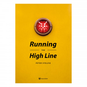 Peter Stelzig - Running The High Line Book