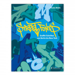 Street Fonts - Graffiti Alphabet Book